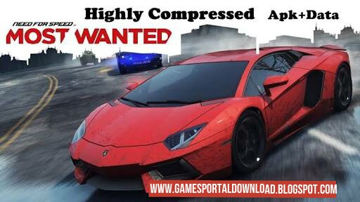 Need For Speed : Most Wanted Apk+Data 450MB Highly Compressed