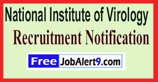 NIV National Institute of Virology Recruitment Notification 2017 Last Date 31-05-2017