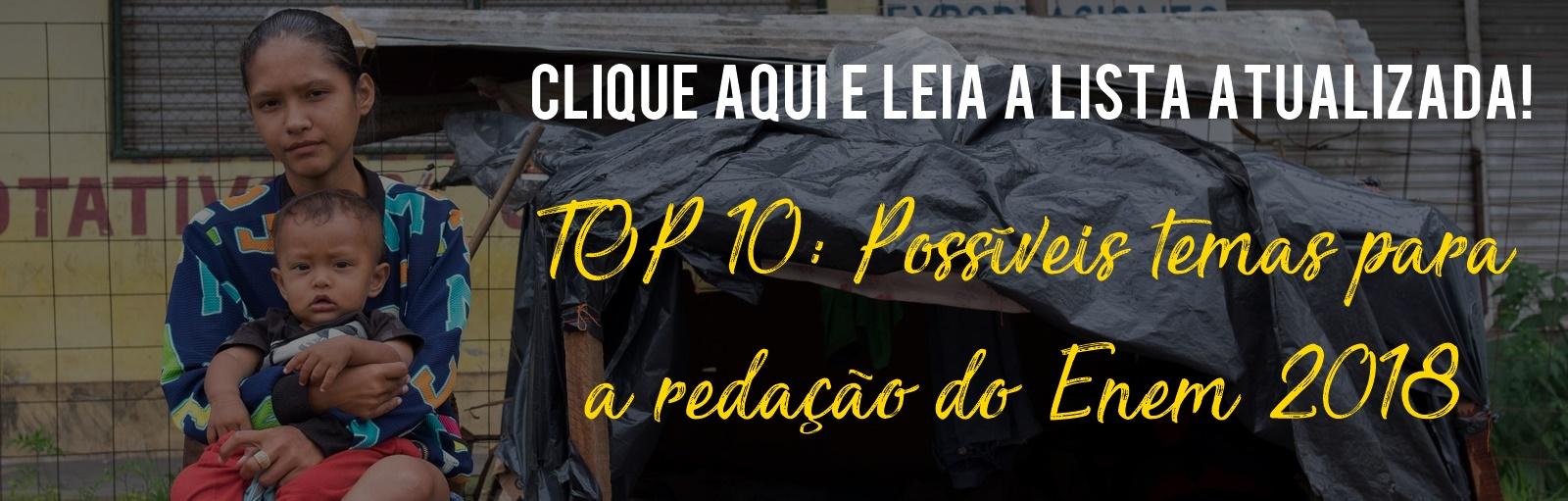 TOP 10: Possíveis temas para a redação do Enem 2018