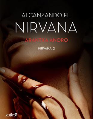 LIBRO - Alcanzando el Nirvana : Arantxa Anoro  (Zafiro - 21 Junio 2016)  NOVELA ROMANTICA - EROTICA  Edición digital ebook kindle | Mayores de 18 años  Comprar en Amazon España
