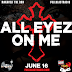 FULLBLASTRADIO PRESENTS ALL EYEZ ON ME, THE BEST OF TUPAC SHAKUR (JUNE 16,2017)
