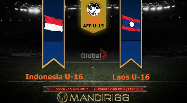 Prediksi Bola : Indonesia U-16 Vs Laos U-16 , Sabtu 15 July 2017 Pukul 17.00 WIB @ Global TV
