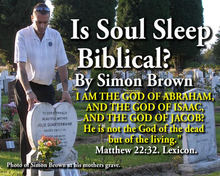 Is Soul Sleep Biblical? More research.