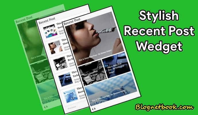 Stylish Recent Posts Widget - ब्लोग मे recent posts widget केसे  add करे