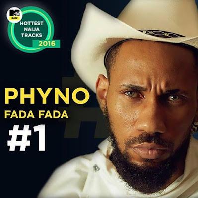 Fada Fada Is N0 1 On MtvBase Top 20 Hottest Naija Tracks Of 2016