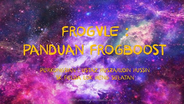 FrogVLE : Panduan Frogboost
