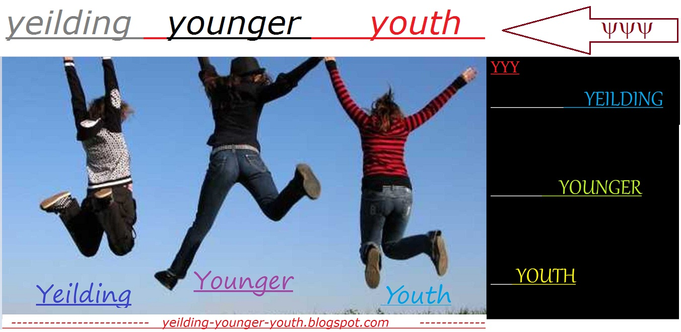 Yeilding               Younger             Youth