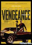 Sát Thủ Báo Thù - Vengeance
