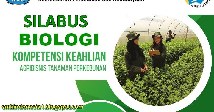 Silabus Biologi Kelas X SMK Kurikulum 2013 Revisi 2017 ...