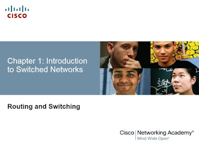 CCNA Routing & Switching Chapter 1: Introduction to Switched Networks