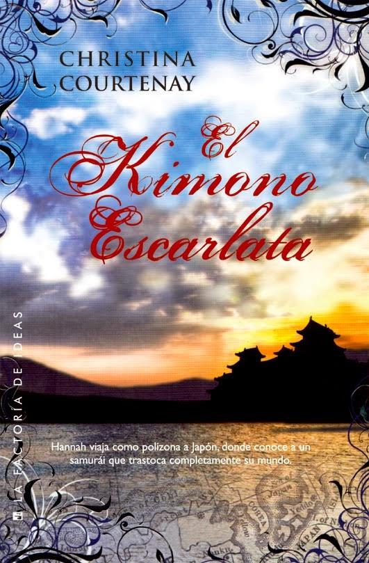 Resultado de imagen de El Kimono Escarlata Christina Courtenay