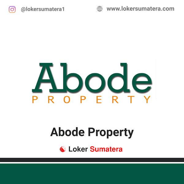 Lowongan Kerja Pekanbaru, Abode Property Juli 2021
