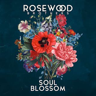 The Rosewood Brothers - Soul Blossom