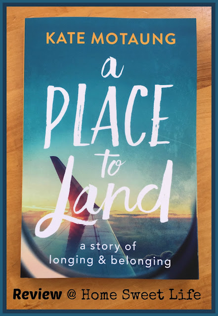 A Place to Land, Kate Motaung, home, belonging