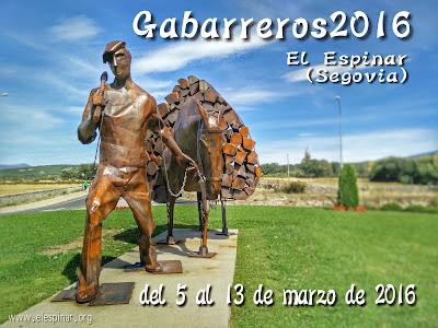 Gabarreros 2016 - El Espinar (Segovia) del 5 al 13 de marzo de 2016
