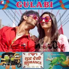 Gulabi Shuddh Desi Romance 2013 Mp3 Song Free Download