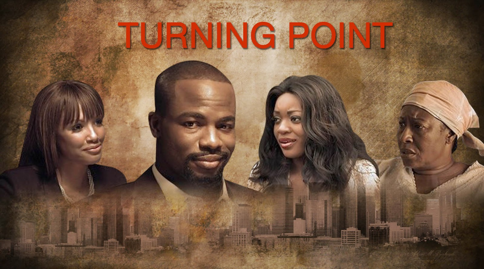 The Nollywood-Hollywood collaboration Movie 'TURNING POINT ...