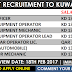 IMMEDIATE REQUIREMENT TO KUWAIT | 18 FEB | APPLY NOW