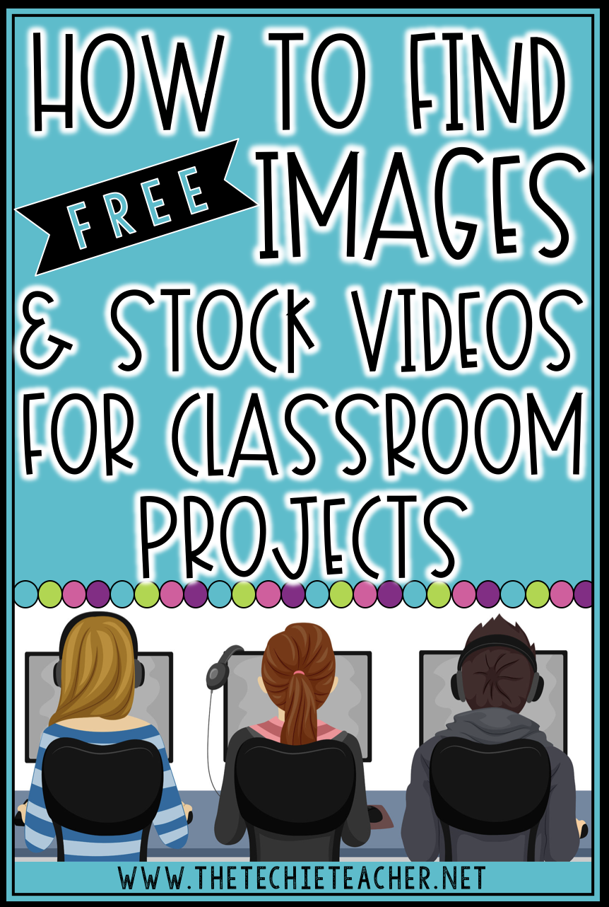 How to find FREE images and stock videos for classroom projects. Use these in presentations, green screen videos, and so much more!