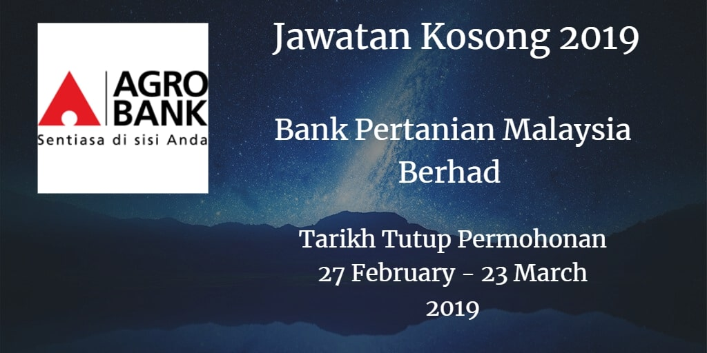 Jawatan Kosong Agrobank 27 February - 23 March 2019