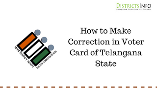 How to Make Correction in Voter Card of Telangana State