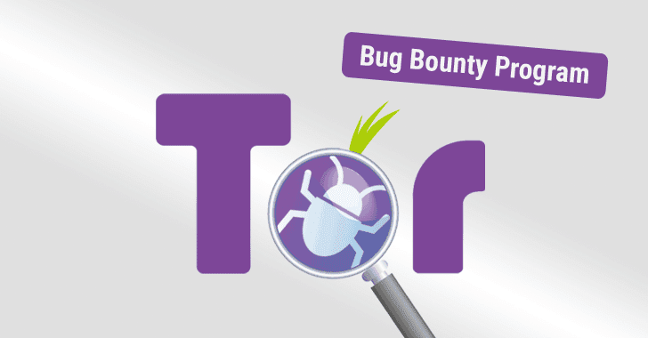 Tor Launches Bug Bounty Program — Get Paid for Hacking ...