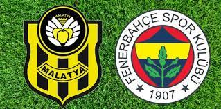 Yeni Malatya - FenerbahçeCanli Maç İzle 11 Mart 2018