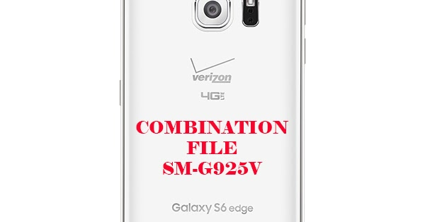 file combination g925v galaxy s6 edge verizon sm