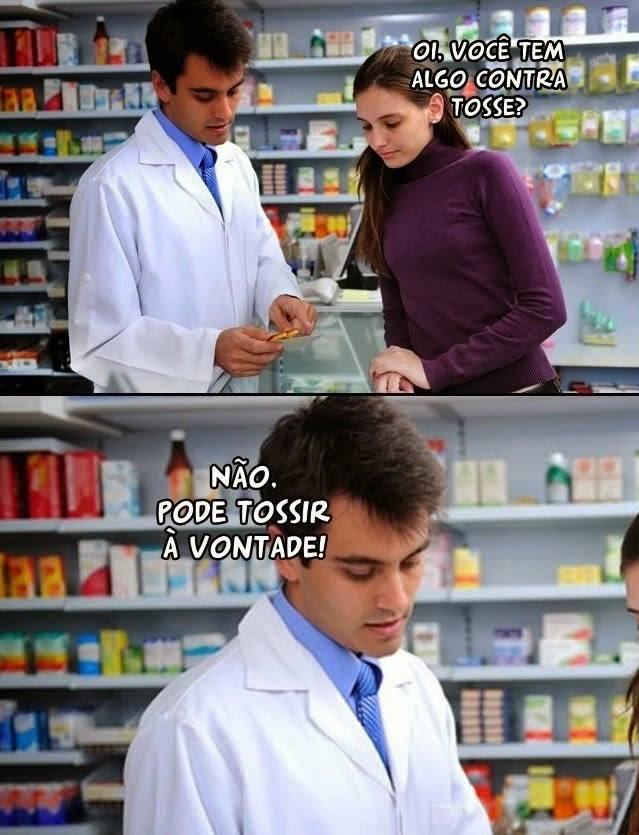 Você tem algo contra tosse?