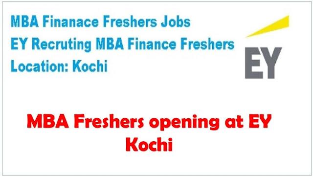 mba freshers opening at ey kochi