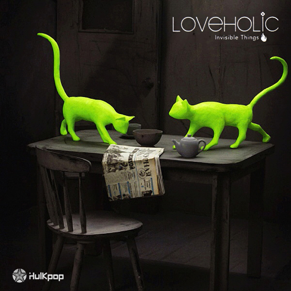 Loveholic – Vol.2 Invisible Things