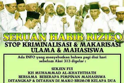 Sekjen FUI Ditangkap, Habib Rizieq Serukan Laskar Islam Se-Indonesia Siaga 1!