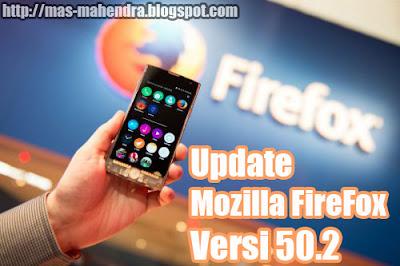 Download Mozilla Firefox 50.0.2 Dan 6 Keunggulan pada Mozilla Firefox