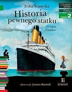 historia pewnego statku, titanic, czytam sobie, fakty, recenzja, egmont