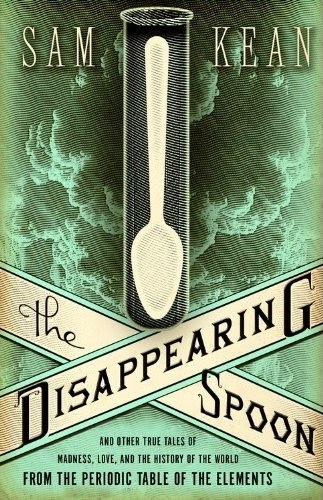 http://stephpostauthor.blogspot.com/2013/03/review-sam-keans-disappearing-spoon_12.html