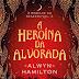 Lançamento: A Heroína da Alvorada de Alwyn Hamilton