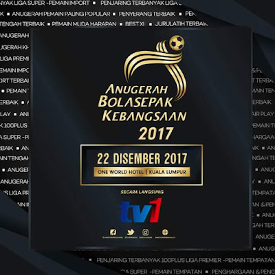ABK17, anugerah bola sepak kebangsaan 2017, senarai pemenang anugerah bila sepak kebangsaan 2017, keputusan anugerah bola sepak kebangsaan 2017