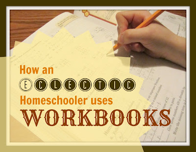 How and Eclectic Homeschooler Uses Workbooks-The Unlikely Homeschool
