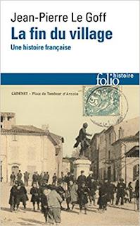 La Fin Du Village: Une Histoire Française PDF