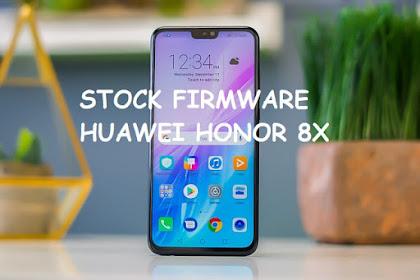 Kumpulan Stock Firmware Huawei Honor 8X