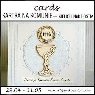 CARDS - kartka komunijna z kielichem i/lub hostiÄ…