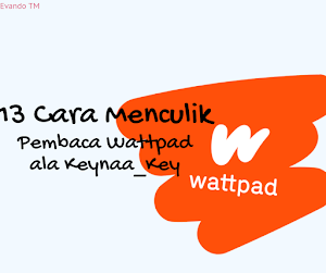 Tips Menculik : 13 Cara Menculik Pembaca di Wattpad ala Keynaa_Key