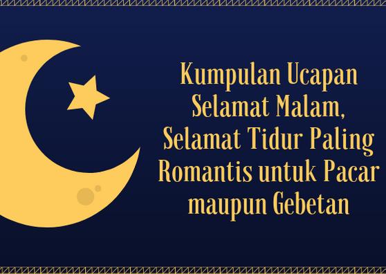 Ucapan Selamat Tidur Romantis Terbaru 2020 Sakmadyonecom