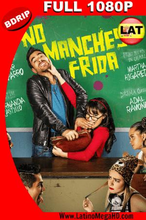 No Manches Frida (2016) Latino Full HD BDRIP 1080P ()