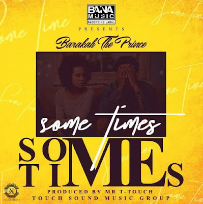 BARAKA THE PRINCE - SOMETIMES