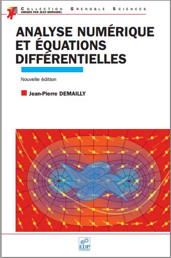 Livre : Analyse numérique et équations différentielles - Jean-Pierre Demailly PDF