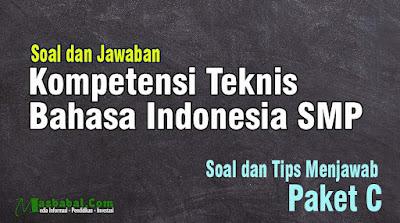100 Soal Bahasa Indonesia Bidang kompetensi Teknis P3K. Soal dan Jawaban P3k Kompetensi Teknis. Pembahasan Soal Kompetensi Teknis P3K. P3K kompetensi