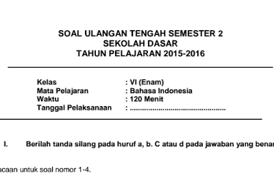 Soal UTS Bahasa Indonesia Kelas 6 SD Semester 2