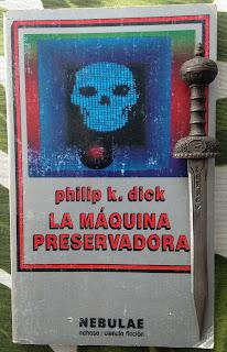 Portada del libro La máquina preservadora, de Philip K. Dick