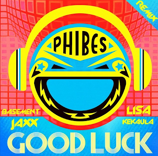 free track basement jaxx ft lisa kekaula good luck phibes remix
